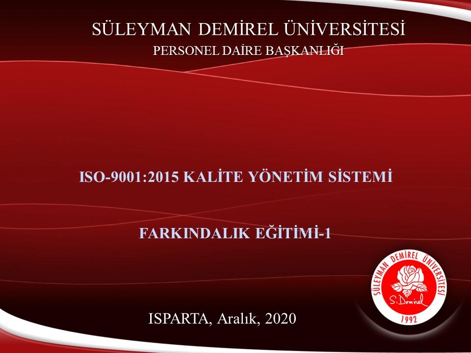 KALİTE YÖNETİM SİSTEMİ ISO 9001 FARKINDALIK EĞİTİMİ